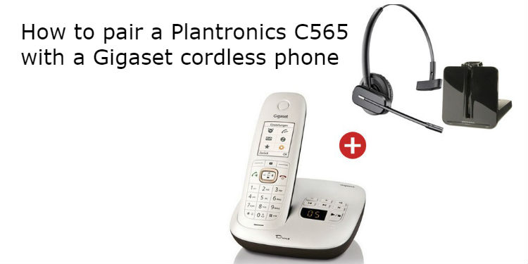 How to pair a plantronics c565 with a gigaset cordless phone